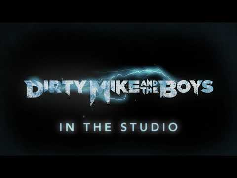 Dirty Mike and the Boys – In the Studio #1