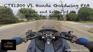 8. CTX1300 vs Honda Goldwing F6B Test Ride Review