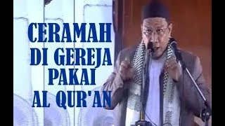 Video KISAH CERAMAH DI GEREJA PAKAI AL QUR'AN | USTADZ YAHYA WALONI MP3, 3GP, MP4, WEBM, AVI, FLV April 2019