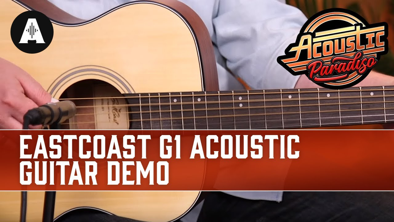 EastCoast G1 Acoustic Guitar Demo – The Best Affordable Acoustic Guitars!