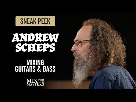Mixing Guitars & Bass - Andrew Scheps