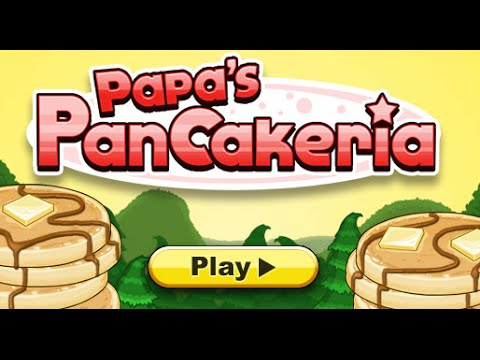 Papa's Pancakeria Full Gameplay Walkthrough