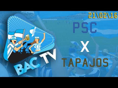 BACTV #3 - Paysandu 4 x 1 Tapajós [21.02.16] - Alma Celeste - Paysandu
