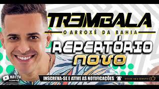 image of TREM BALA 2018 - REPERTÓRIO NOVO - O ARROXÉ DA BAHIA [CD OFICIAL DE JUNHO] MÚSICAS NOVAS