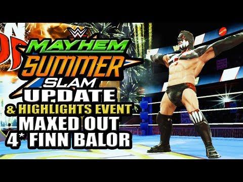 WWE Mayhem - Maxed Out 4 Star Finn Balor!!! Summerslam Update & Highlights Event, These Events Suck