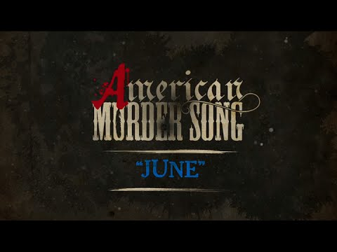 Video American Murder Song - June (Official Lyrics Video) download in MP3, 3GP, MP4, WEBM, AVI, FLV January 2017
