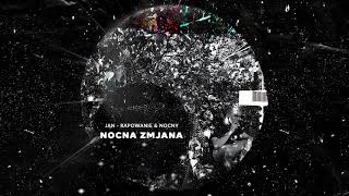 Video Jan-rapowanie & NOCNY - NOCNA ZMjANA [full album] MP3, 3GP, MP4, WEBM, AVI, FLV Agustus 2018