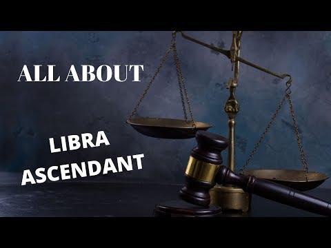 ALL ABOUT LIBRA ASCENDANT/ LIBRA ZODIAC SIGN/ LIBRA LIFE-PATH