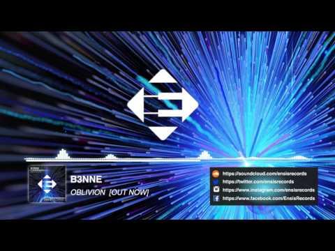 B3NNE - Oblivion (Original Mix)