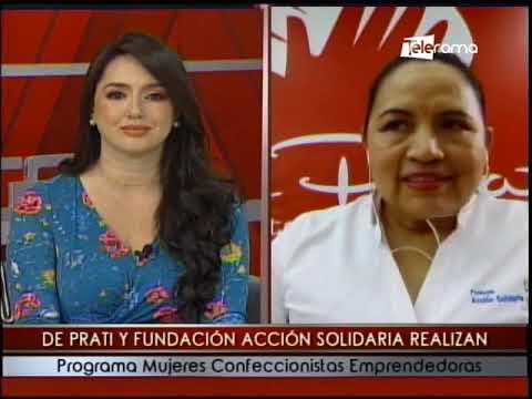 De Prati y Fundación Acción Solidaria realizan programa Mujeres Confeccionistas Emprendedoras