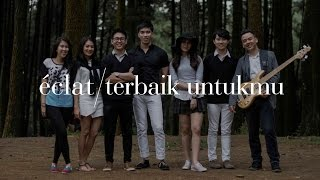 Video Tribute to Tangga - Terbaik Untukmu - Eclat Cover MP3, 3GP, MP4, WEBM, AVI, FLV Juni 2018