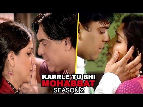 Karrle Tu Bhi Mohabbat Season 2 | Sakshi Tanwar &