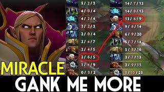 "Miracle- Dota 2 [Invoker] GANK ME MORE BITCH!Subscribe : http://goo.gl/43yKnAMatchID: 3325989373 Wellcome Pro and non-pro, We are HighSchool of Dota 2.Slogan ""MAKE DOTO GREAT AGAIN""Social media :Facebook : https://goo.gl/u7tFceTwitter : https://goo.gl/w2n8UkYoutube Subcribe : https://goo.gl/43yKnAMiracle-  Playlist : https://goo.gl/yU921iinYourdreaM  Playlist : https://goo.gl/3r7XPsMidOne  Playlist : https://goo.gl/1FFH4iArteezy  Playlist : https://goo.gl/qioDsoAna  Playlist : https://goo.gl/71c9yDSccc  Playlist : https://goo.gl/BV6pn7Ramzes666  Playlist : https://goo.gl/d9YN9RSumaiL  Playlist : https://goo.gl/69Gf3uMATUMBAMAN  Playlist : https://goo.gl/5HHthmUniverse  Playlist : https://goo.gl/rQppStMadara  Playlist : https://goo.gl/jcEkVGw33  Playlist : https://goo.gl/Nrxzq7Dendi  Playlist : https://goo.gl/JmfRdeWagamama  Playlist : https://goo.gl/W7LqDZMusic in www.epidemicsound.com"