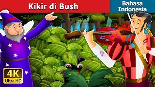 Video Kikir di Bush | Dongeng anak | Dongeng Bahasa Indonesia MP3, 3GP, MP4, WEBM, AVI, FLV Desember 2018
