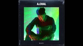 A.CHAL // GAZI