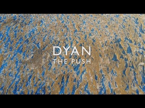 DYAN - The Push