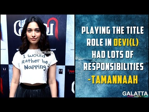Playing-the-title-role-in-Devi-L-had-lots-of-responsibilities--Tamannaah