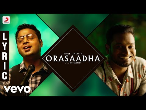7UP Madras Gig - Orasaadha Lyric | Vivek - Mervin