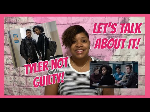 Tyler Not Guilty! | 13 Reasons Why Season 3 Episode 4 | My Thoughts