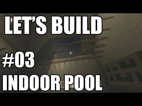 indoor - Back with more chances to mock our redstone ability! This is the build out for the video Things to Do - Indoor Pool on Feb 20, 2013.