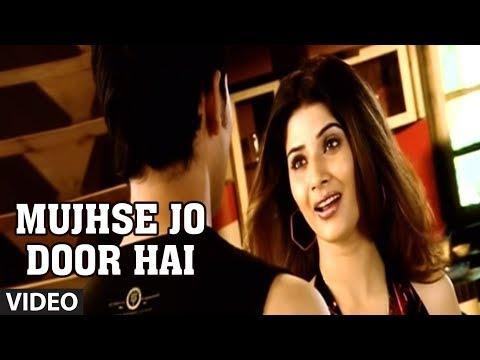 Mujhse Jo Door Hai (Bewafai Song) - Agam Kumar Nigam Phir Bewafaai