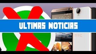HTC One E9 Plus, Galaxy S6 Experience, Internet Móvil Ilimitado, Apps Chorras, Bloquear Whatsapp