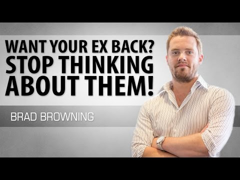 Want Your Ex Back? Stop Thinking About Them! (Psychological Warfare)