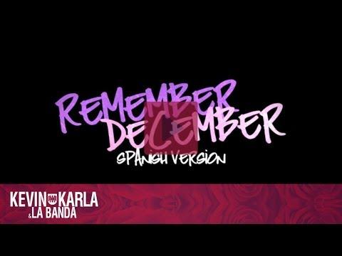 Tekst piosenki Kevin Karla y LaBanda - Remember December po polsku