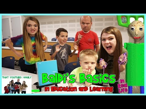 Baldi's Basics In Education And Learning IN REAL LIFE 2/ That YouTub3 Family (видео)