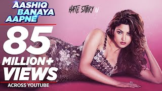 Video Aashiq Banaya Aapne |Hate Story IV| Urvashi Rautela |Himesh Reshammiya Neha Kakkar Tanishk B Manoj M MP3, 3GP, MP4, WEBM, AVI, FLV September 2018