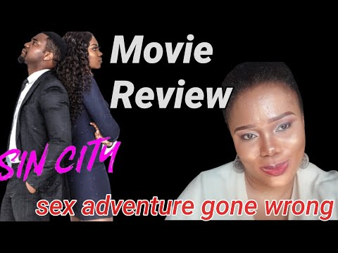 SIN CITY Movie Review| Yvonne Nelson| Kunle Remi| Rosy Meurer