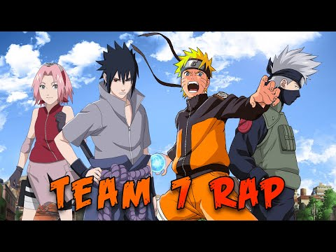 Team 7 Rap   Fire In My Team   Feat. Baker The Legend, Savvy Hyuga and Dizzy Eight