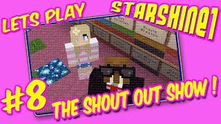 """Please watch: """"Let's Play Terraria Episode 2"""" https://www.youtube.com/watch?v=JzVZ-wSZDfc-~-~~-~~~-~~-~-The StarShine Shout Out Show !This week StarShine and Dr.O add 15 lucky YouTubers and Twitter users to their Minecraft Shout Out Garden.Want a Shout Out ? No problem, all you need to do is send us something special. It can be a video, a drawing, some fan art, a Minecraft skin anything really :) We will feature it in our show and you'll get more exposure :)We have a lot of people wanting shout out's so please be patient and we WILL get to you - we promise :)Thanks**CHECK OUT MY TOP PLAYLISTS**MINECRAFT (CRAFTING TABLE TALES) = http://bit.ly/1U1PL9IROBLOX = http://bit.ly/2opfulULEGO WORLDS  = http://bit.ly/2nt9xPOSIMS 4 = http://bit.ly/1NAwtchPLANTS VS ZOMBIES GW2 = http://bit.ly/1szzgbPLEGO DIMENSIONS = http://bit.ly/253jhRGCHILD OF LIGHT = http://bit.ly/2nw5u6lLEGO STARWARS THE FORCE AWAKENS = http://bit.ly/2n0YUZj**Thank you for every Like, Comment, and Share !**Music used: Different Heaven OMG [NCS Release]Via No Copyright Sounds:http://nocopyrightsounds.co.uk/video/different-heaven-omg-ncs-release/https://www.youtube.com/watch?v=tua4SVV-GSELicensed under Creative Commons Attribution 4.0 International(http://creativecommons.org/licenses/by/4.0/)"""