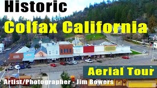 Colfax Spring (CA) United States  City pictures : Aerial Tour of Historic Colfax Calif. - Demunseed