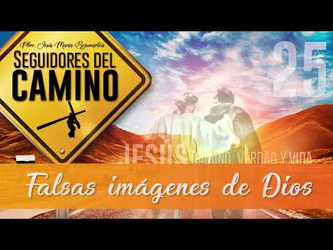 Imagenes de amor - Falsas imágenes de Dios - Padre Jesús María Bezunartea