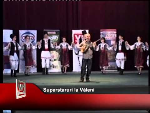 Superstaruri la Văleni