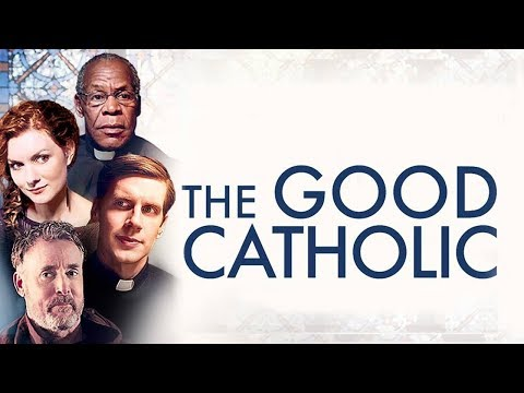 Why The Title The Good Catholic Should Not Stop You From Seeing This Movie