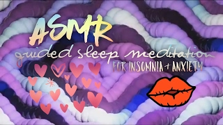 ASMR GUIDED SLEEP MEDITATION FOR INSOMNIA & ANXIETY | The Perfection & Chaos Outlook