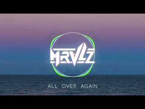MRVLZ - All Over Again