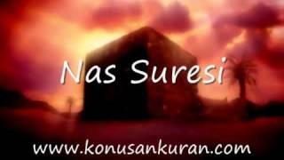 Nas  Suresi - Konuşan Kuran-ı Kerim-114 (Arapça - Türkçe)