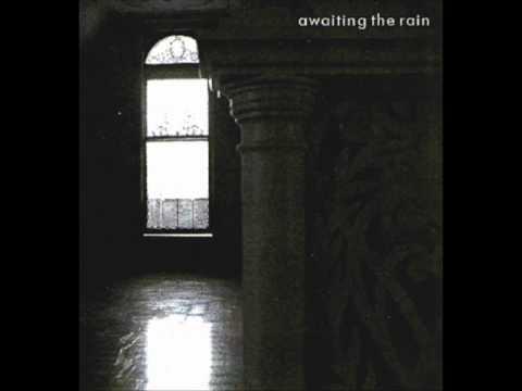 Awaiting the rain (2003)