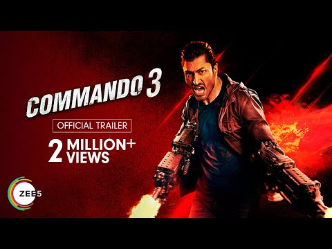 Commando 3 | Official Trailer | Vidyut Jammwal, Adah Sharma | Streaming Now on ZEE5