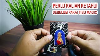Download Video HAL YANG PERLU DIKETAHUI SEBELUM PAKAI TISU MAGIC || how to use magic tisue MP3 3GP MP4
