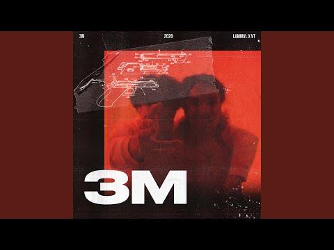 3M (feat. VT)