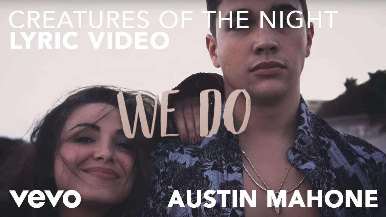 Hardwell, Austin Mahone – Creatures Of The Night (Lyric Video)