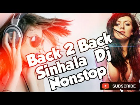 Sinhala Back To Back Dj Nonstop   Old Song Remix   X Mashes Dj   Rnb Remix   සිංහල පරන ඩිජෙ රිමික්ස්