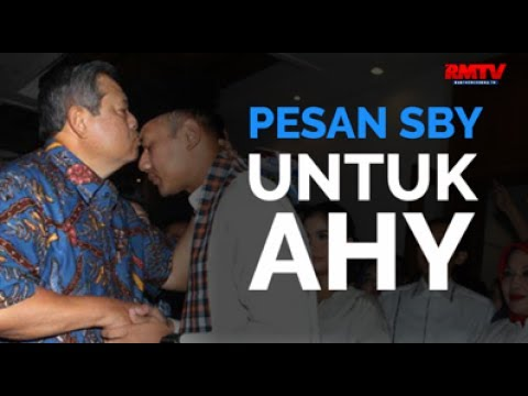 Pesan SBY Untuk AHY
