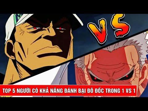 Top 5 người có thể đánh bại đô đốc trong trận đấu 1 vs 1 - One Piece - Thời lượng: 10 phút.