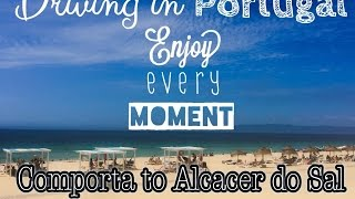 Alcacer Do Sal Portugal  city pictures gallery : Driving in Portugal - Comporta to Alcácer do Sal by GoPro