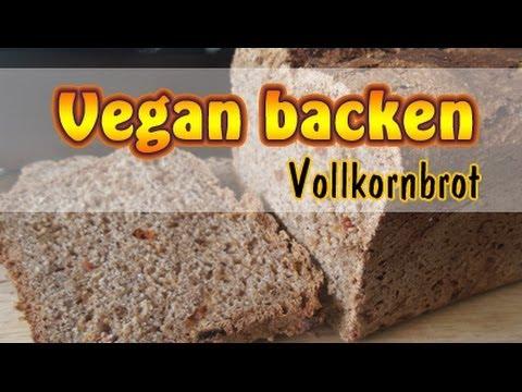 Rezept: Vollkornbrot selber backen | Vegan | Ohne Soja